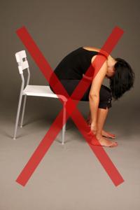 כאבי גב, מה לא לעשות עם גב תפוס, לא להתכופף קדימה כשהגב שלך תפוס